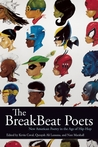 The BreakBeat Poets by Kevin Coval
