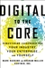 Digital to the Core by Mark Raskino