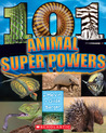 101 Animal Superpowers