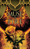 Muse of Fire by Dan Simmons