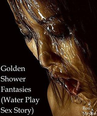 Golden Shower Fantasies