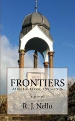 Frontiers: Atlantic Lives, 1995-1996 (Atlantic Lives, #2).