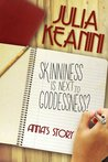 Anna's Story (Skinniness is Next to Goddessness?, #2)