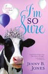 I'm So Sure (The Charmed Life, #2)