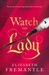 Watch the Lady (The Tudor Trilogy, #3)