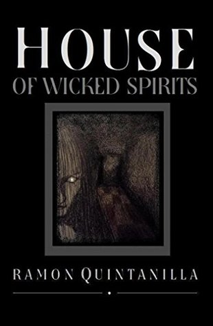 House of Wicked Spirits