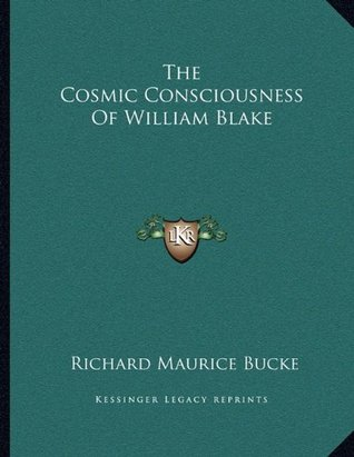 The Cosmic Consciousness Of William Blake
