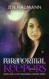 Paranormal Keepers (Paranormal Keepers #1)
