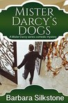 Mister Darcy's Dogs (A Mister Darcy Series Comedic Mystery #1) ebook download free