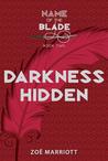 Darkness Hidden by Zoë Marriott