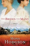 Two Brides Too Many (The Sinclair Sisters of Cripple Creek, #1)