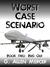 Worst Case Scenario Book 2: Bug Out