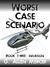 Worst Case Scenario Book 3: Invasion