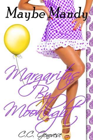 Margaritas by Moonlight (Maybe Mandy #2)