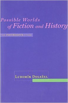 Possible Worlds of Fiction and History: The Postmodern Stage