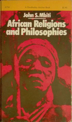 african religions and philosophy Studying philosophy or religion contemporary developments in western and asian philosophy as well as other traditions such as the latin american and african.