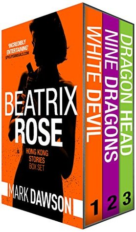Beatrix Rose - Hong Kong Stories - Volume 1: Hong Kong Stories Volume 1