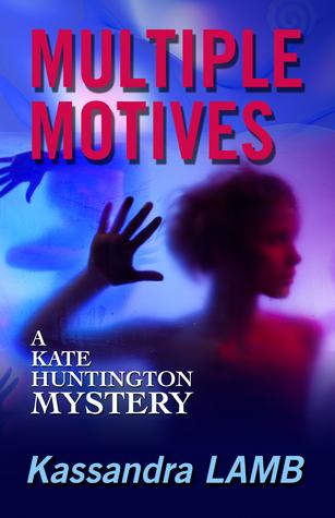 Multiple Motives (Kate Huntington Mysteries #1)