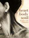 Heart, Body, Soul