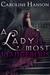 A Lady Most Dangerous by Caroline Hanson