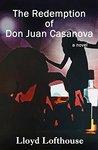 The Redemption of Don Juan Casanova