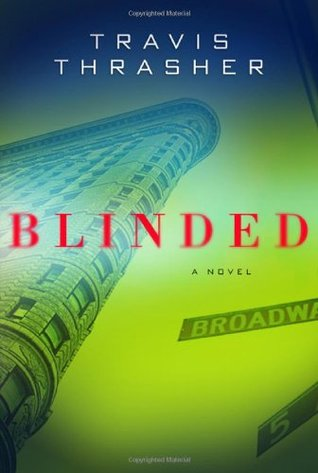 Blinded by Travis Thrasher