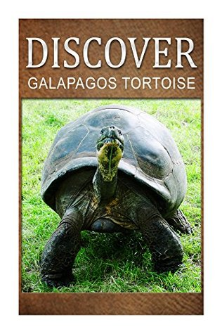 Galapagos Tortoise - Discover: Early reader's wildlife photography book