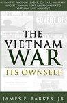 The Vietnam War: Its Ownself