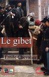 Le gibet (Illustré)