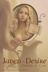Jaded By Desire (Lust, Desire, & Love Trilogy #2)