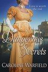 Dangerous Secrets (Dangerous, #3)