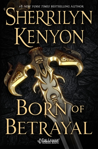 Born of Betrayal (The League, #8)