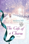 The Gift of a Charm by Melissa Hill