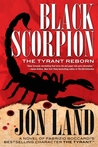 Black Scorpion: The Tyrant Reborn