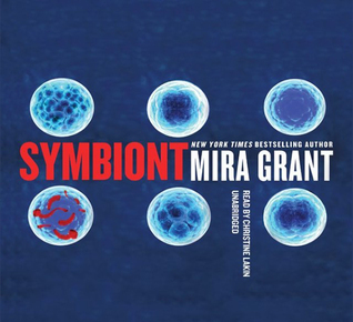 Symbiont (Parasitology #2)