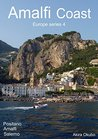 Amalfi Coast photo book, Italy (60 photos) : Europe series 4