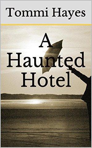 A Haunted Hotel
