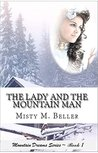 The Lady and the Mountain Man  (Mountain Dreams, #1)