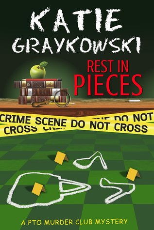 Rest In Pieces (PTO Murder Club Mystery, #1)