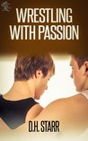 Wrestling With Passion (Wrestling #3)