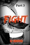 Fight Part 3