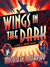 Wings in the Dark (A Jake & Laura Mystery #3)