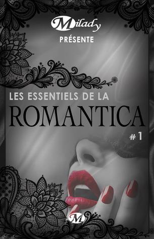 Les Essentiels de la Romantica #1