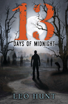 13 Days of Midnight by Leo Hunt