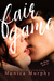Fair Game (The Rules, #1) by Monica Murphy