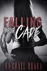 Falling For Cade (Falling For, #1)