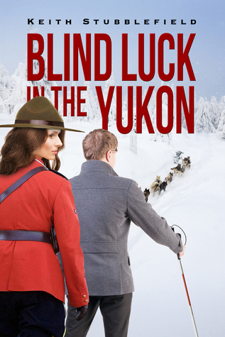 Blind Luck in the Yukon