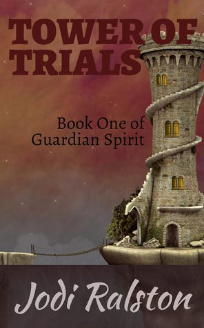 Tower of Trials: Book One of Guardian Spirit