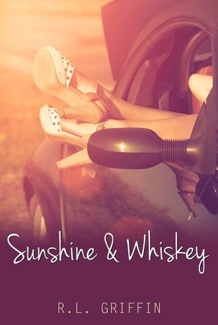 Sunshine & Whiskey (Drinking, #1)