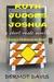 Ruth Judges Joshua: A Novella